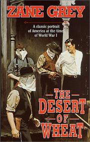 Cover of: The Desert of Wheat: a novel