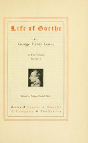 Cover of: Life and works of Goethe