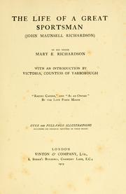 The life of a great sportsman (John Maunsell Richardson)