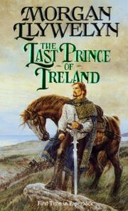 Cover of: The Last Prince of Ireland (Celtic World of Morgan Llywelyn)
