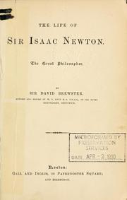 Cover of: The life of Sir Isaac Newton, the great philosopher, rev. and edited by W.T. Lynn