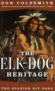 Cover of: The Elk-Dog Heritage (Spanish Bit)