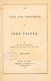 Cover of: The life and thoughts of John Foster