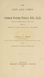 Cover of: The life and times of George Foster Pierce..: with his sketch of Lovick Pierce, D. D., his father.