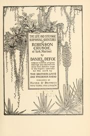 Cover of: The life and strange surprising adventures of Robinson Crusoe, of York, mariner by Daniel Defoe