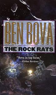 Cover of: The Rock Rats (The Grand Tour; also Asteroid Wars)