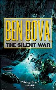 Cover of: The Silent War: Book III of The Asteroid Wars (The Grand Tour; also Asteroid Wars)