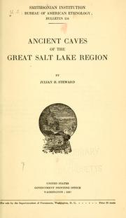 Cover of: Ancient caves of the Great Salt Lake region
