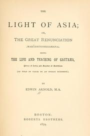 Cover of: The light of Asia or the great renunciation