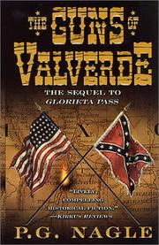 Cover of: The Guns of Valverde (Civil War in the Far West) | P. G. Nagle