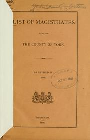 Cover of: List of magistrates, coroners and constables in and for the County of York. |
