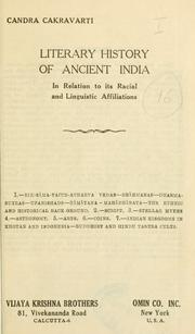 Cover of: Literary history of ancient India, in relation to its racial and linguistic affiliations