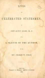 Cover of: Lives of celebrated statesmen