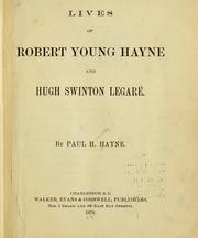 Cover of: Lives of Robert Young Hayne and Hugh Swinton Legaré