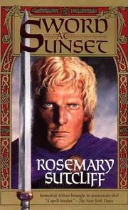 Cover of: Sword At Sunset | Rosemary Sutcliff