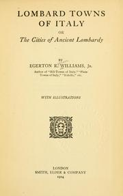 Cover of: Lombard towns of Italy by Williams, Egerton R.