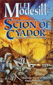 Cover of: Scion of Cyador | L. E. Modesitt Jr.