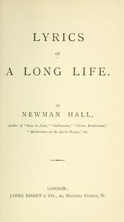 Cover of: Lyrics of a long life | Newman Hall