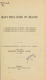Cover of: Man's true guide to Heaven
