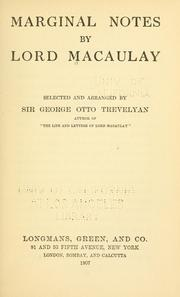 Marginal notes by Lord Macaulay by George Otto Trevelyan