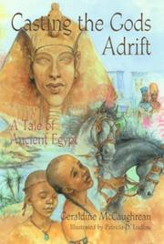 Cover of: Casting the gods adrift: a tale of ancient Egypt