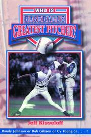 Cover of: Who is baseball's greatest pitcher?