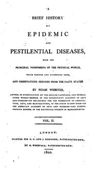 Cover of: A Brief History of Epidemic and Pestilential Diseases: With the Principal Phenomena of the ..