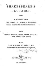 Cover of: Shakespeare's Plutarch | Walter W. Skeat, Plutarch, Thomas North