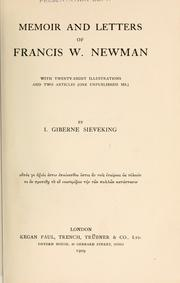 Cover of: Memoir and letters of Francis W. Newman | Isabel Giberne Sieveking