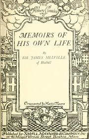 Memoirs of his own life by Melville, James Sir