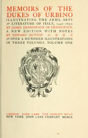 Memoirs of the dukes of Urbino by Dennistoun, James