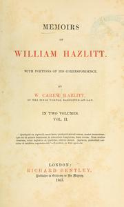 Cover of: Memoirs of William Hazlitt: with portions of his correspondence