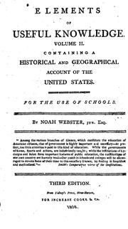Cover of: Elements of Useful Knowledge, Vol. II: Containing a Historical and Geographical Account of the ..