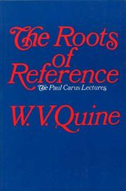 Cover of: The Roots of Reference (Paul Carus Lectures, Series 14)