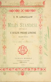 Cover of: Miles Standese (novella) e scelte poesie liriche by Henry Wadsworth Longfellow