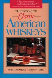Cover of: The book of classic American whiskeys