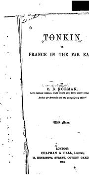 Cover of: Tonkin: Or, France in the Far East | Charles Boswell Norman