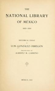 Cover of: The national library of Mexico, 1833-1910l historical essay