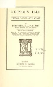 Cover of: Nervous ills: their cause and cure.