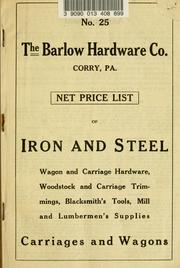 Cover of: Net price list of iron and steel | Barlow Hardware Co.