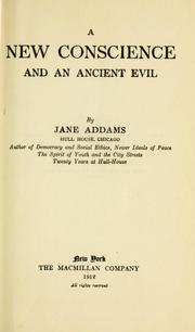 Cover of: new conscience and an ancient evil. | Jane Addams