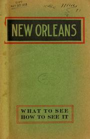 Cover of: New Orleans, what to see and how to see it by New Orleans Association of Commerce.