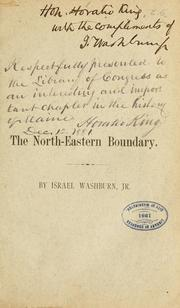 Cover of: The north-eastern boundary. | Israel Washburn