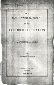 Cover of: northward movement of the colored population | Frederick J. Brown