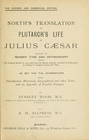 Cover of: North's translation of Plutarch's life of Julius Caesar