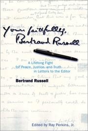 Yours Faithfully, Bertrand Russell by Bertrand Russell