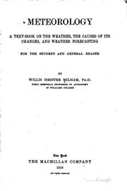 Cover of: Meteorology: A Text-book on the Weather, the Causes of Its Changes, and ..