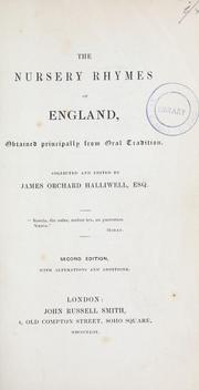 Cover of: The nursery rhymes of England | James Orchard Halliwell-Phillipps