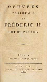 Cover of: Oeuvres posthumes de Frédéric II, roi de Prusse