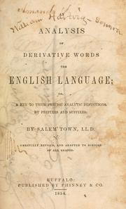 Cover of: An analysis of derivative words [in] the English language; or, A key to their precise analytic definitions by prefixes and suffixes